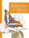 Butterflies and Blooms - $24.95